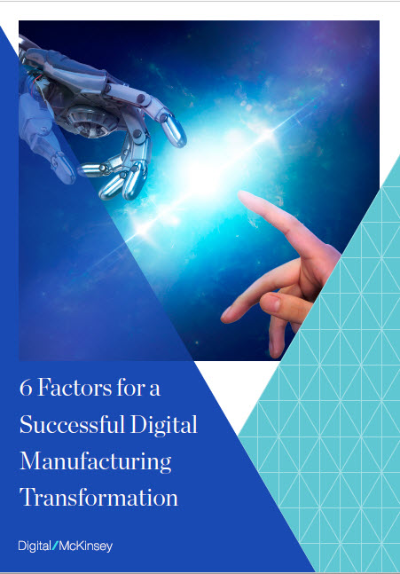 6 Factors for a Successful Digital Manufacturing