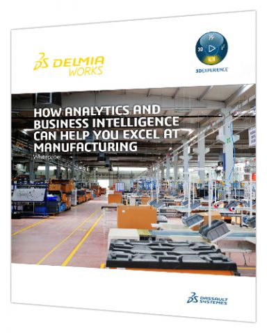 Using Business Intelligent to Excel at Manufacturing > Asset Cover > Dassault Systèmes®