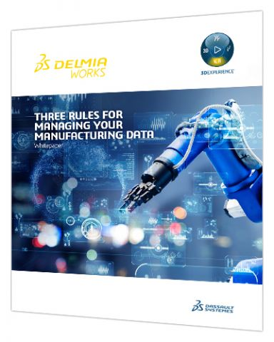 Three Rules for Managing Your Manufacturing Data > White paper cover > Dassault Systèmes®
