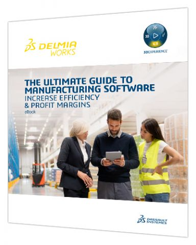 The Ultimate Guide to Manufacturing Software > Whitepaper > Dassault Systèmes®
